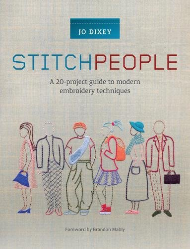 Stitch People: A 20-project guide to modern embroidery techniques