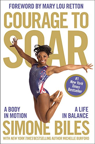Courage to Soar por Simone Biles