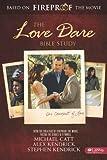 THE LOVE DARE - BIBLE STUDY: Written by ALEX KENDRICK, MICHAEL CATT STEPHEN KENDRICK, 2009 Edition, Publisher: Broadman & Holman [Paperback]