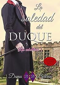 La soledad del Duque par  Dama Beltrán
