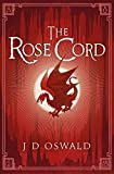 The Rose Cord: The Ballad of Sir Benfro Book Two (The Ballad of Sir Benfro Series 2)