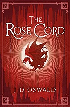 The Rose Cord: The Ballad of Sir Benfro Book Two (The Ballad of Sir Benfro Series 2) by [Oswald, J.D.]