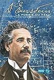 Einstein : la poésie du réel |