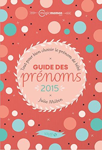Guide des prénoms 2015