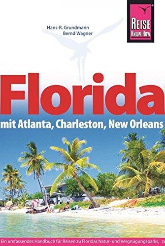 Preisvergleich Produktbild Florida mit Atlanta, Charleston, New Orleans (Reiseführer)