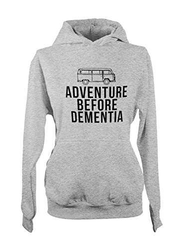 Adventure Before Dementia Cool Travel On Road Femme Capuche Sweatshirt Gris