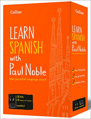 Learn Spanish with Paul Noble – Complete Course: Spanish made easy with your bestselling personal language coach (Collins Easy Learning) por Paul Noble