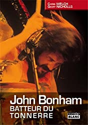 JOHN BONHAM Batteur du tonnerre
