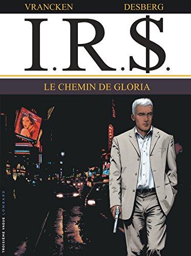 I.R.$, Tome 11 : Le chemin de Gloria