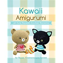 Kawaii Amigurumi: 28 Cute Animal Crochet Patterns (Sayjai's Amigurumi Crochet Patterns Book 5) (English Edition)