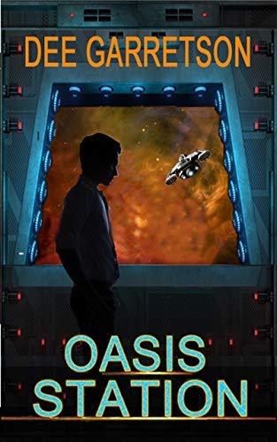 OASIS STATION (Torch World) (English Edition) eBook: Dee Garretson ...