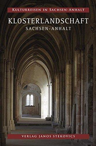 Klosterlandschaft Sachsen-Anhalt (Kulturreisen in Sachsen-Anhalt)