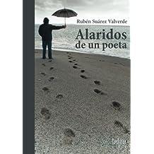 Alaridos De Un Poeta