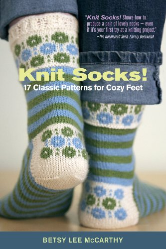 Knit Socks! 17 Classic Patterns for Cozy Feet -