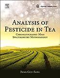 Analysis of Pesticide in Tea: Chromatography-Mass Spectrometry Methodology