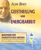 Geistheilung und Energiearbeit (Amazon.de)