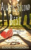 Always Second Best (Broken Dreams: Em & Nick Book 2)