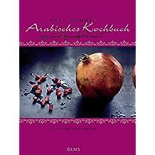 Chef Ramzis Arabisches Kochbuch: Mit einer Einführung von Bo Masser und Fotos von Bruno Ehrs. Deutsch-Arabische Ausgabe.