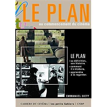 Le Plan au Commencement du Cinéma