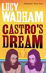 Castro's Dream (English Edition)