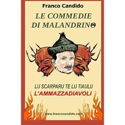 Le Commedie Di Malandrino: Volume 1