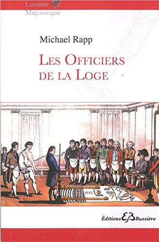 Les officiers de la Loge par Michael Rapp