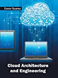 Cloud Architecture and Engineering