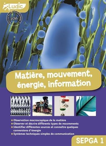 Matière, mouvement, énergie, information Collèges SEGPA 1