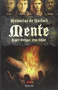 Mente: Memorias de Harleck II par Roger Peruga