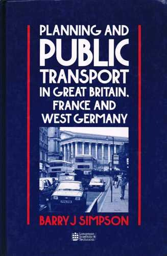Planning and Public Transport in Great Britain, France and West Germany