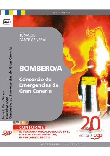 Bombero/a del Consorcio de Emergencias de Gran Canaria. Temario Parte General (Colección 1563)
