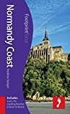 Normandy Coast Footprint Focus Guide (includes Caen, the Landing Beaches & Mont St Michel)