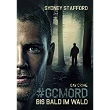 GCMORD: Bis bald im Wald