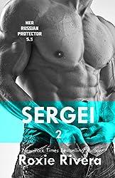 Sergei 2 (Her Russian Protector 5.5)