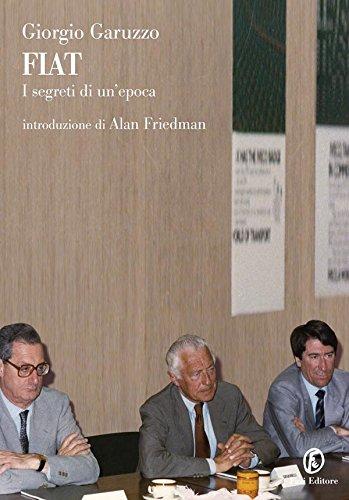 FIAT: I segreti di un epoca (Le terre Vol. 134)