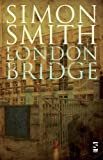 London Bridge by Simon Smith front cover