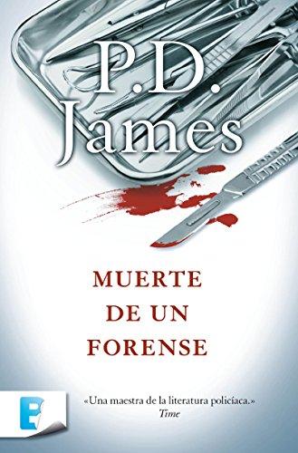 Muerte de un forense (Adam Dalgliesh 6) por P.D. JAMES