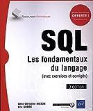 SQL - Les fondamentaux du langage (3e édition)...