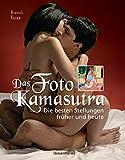 Das Foto-Kamasutra: Die besten Stellungen früher und heute - Randi Foxx