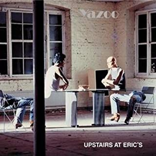 Upstairs at Eric'S by Yazoo (B0015L5DSC) | Amazon Products
