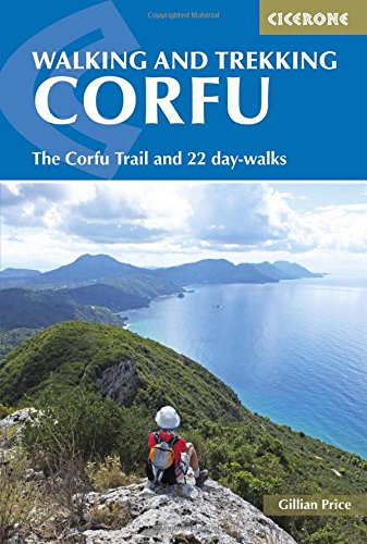 Cicerone Walking and Trekking on Corfu: The Corfu Trail and 22 Day-Walks par Gillian Price