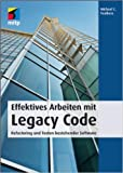 Effektives Arbeiten mit Legacy Code. Refactoring und Testen bestehender Software von Michael C. Feathers ( 25. November 2010 )