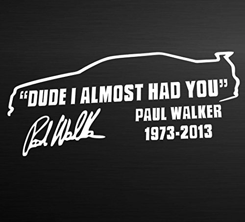 kingkor-dude-i-almost-had-you-paul-walker-car-window-vinyl-reflective-decal-sticker-bk-white
