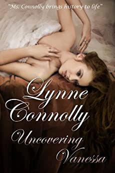 Uncovering Vanessa: A Regency Romance by [Connolly, Lynne]