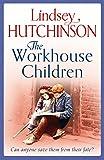 The Workhouse Children: A heartwarming saga (A Black Country Novel)