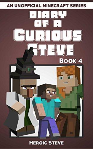 Diary of a Curious Steve Book 4 (An Unofficial Minecraft Book) (English Edition) por Heroic Steve
