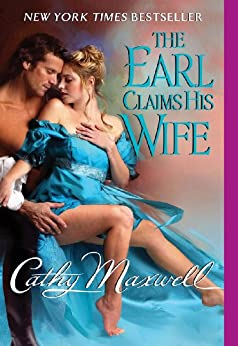 The Earl Claims His Wife (Scandals and Seductions) by [Maxwell, Cathy]