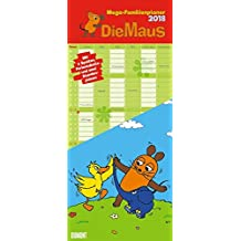 Die Maus 2018 – DUMONT Mega-Familienkalender mit 6 Spalten – Familienplaner mit 2 Stundenplänen und Ferientabelle – Hochformat 30,0 x 68,5 cm: Zur Sendung mit der Maus