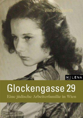 Glockengasse 29: Eine jüdische Arbeiterfamilie in Wien (Zeitgeschichte) (German Edition)
