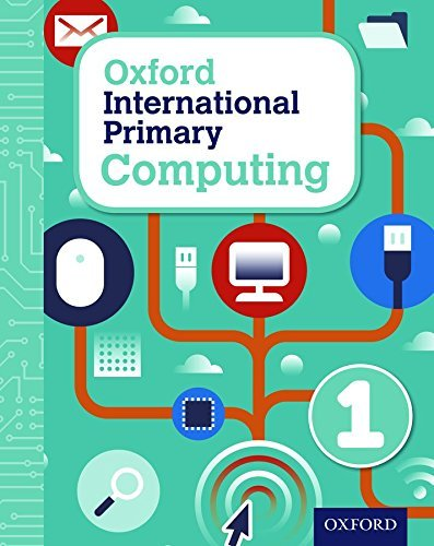 Oxford International Primary Computing: Student Book 1: Student book 1 by Alison Page (2015-02-02)